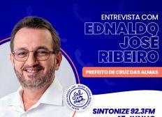 Ligação Direta recebe o prefeito de Cruz das Almas, Ednaldo José Ribeiro nesta terça-feira (15)