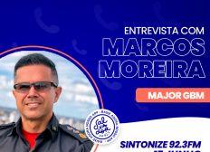 Ligação Direta recebe o Major do Corpo de Bombeiros, Marcos Moreira nesta quinta-feira (17)