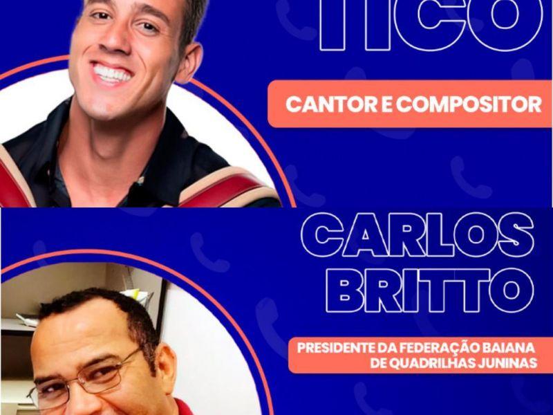 Ligação Direta recebe Forró do Tico e o presidente da Federação Baiana de Quadrilhas, Carlos Brito nesta quarta (23)