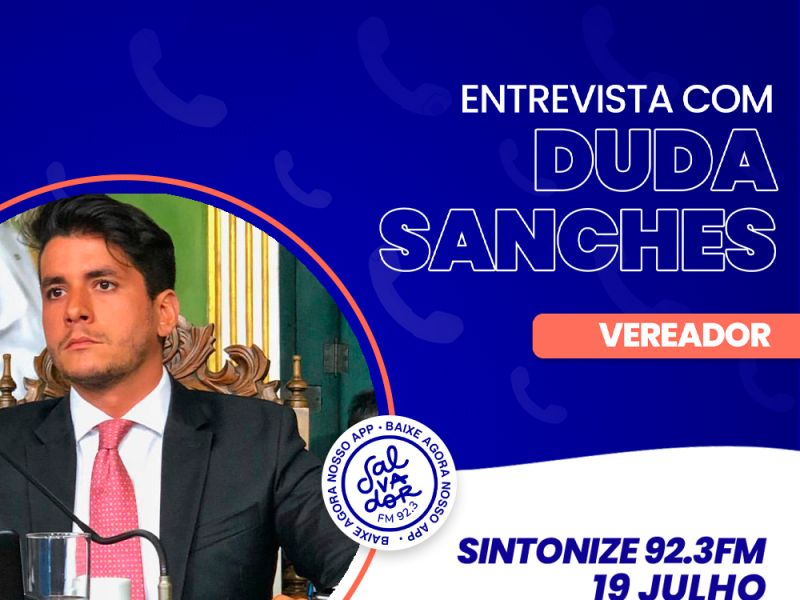 Ligação Direta recebe o vereador Duda Sanches na segunda-feira (19)