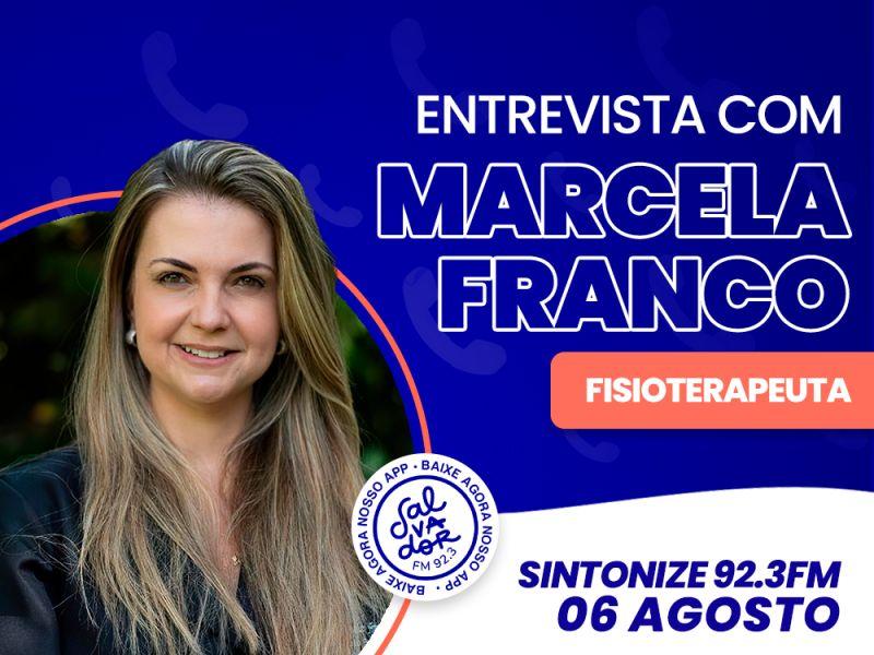 Ligação Direta recebe a fisioterapeuta Marcela Franco, nesta sexta-feira (6)