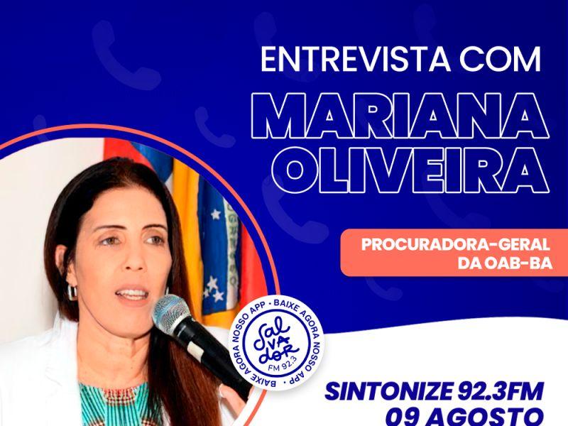 Ligação Direta recebe a procuradora-geral da OAB, Mariana Oliveira, nesta segunda-feira (9)