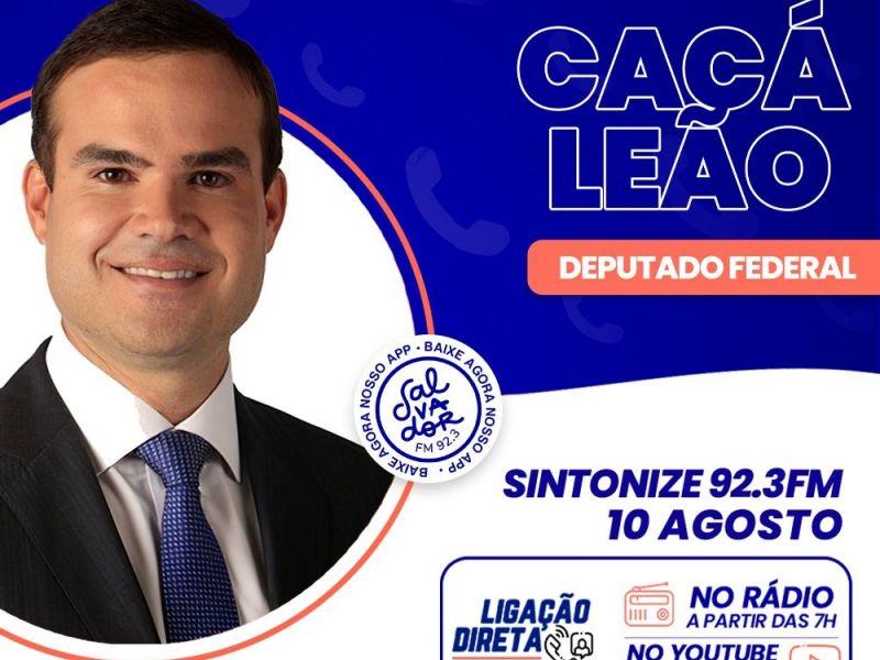 Ligação Direta recebe o deputado federal, Cacá Leão nesta terça-feira (10)