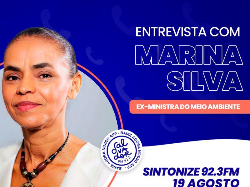 Ligação Direta recebe a ex-ministra do Meio Ambiente e presidenciável, Marina Silva nesta quinta-feira (19)